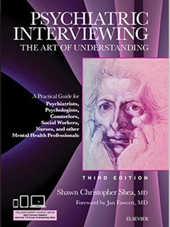 Psychiatric Interviewing, The Art of Understanding